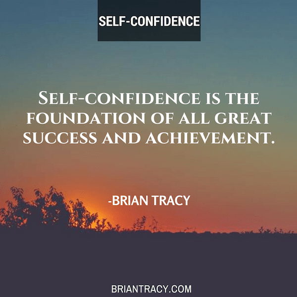5 Great Steps To Building Confidence And Becoming Popular From Brian Tracey – Confidence Series Part 4